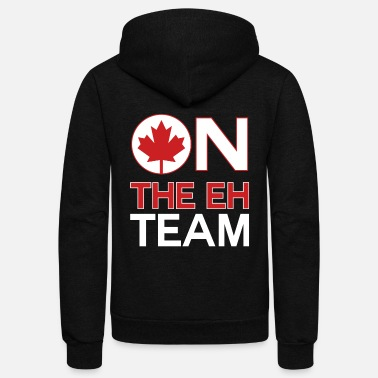 Team Canada On The Eh Team Canada - Unisex Fleece Zip Hoodie