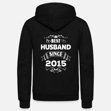 Anniversary For Him Best Husband Since 2015 - 3rd Wedding Anniversary - Unisex Fleece Zip Hoodie