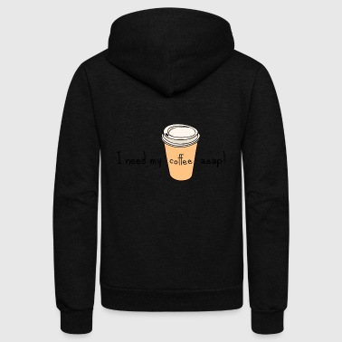 I Need My Coffee ASAP! - Unisex Fleece Zip Hoodie