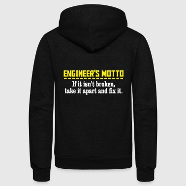 ENGINEER'S MOTTO - ENGINEER'S MOTTO IF IT ISN'T - Unisex Fleece Zip Hoodie