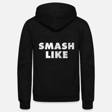 Smash Like for Social Media Vloggers Distressed - Unisex Fleece Zip Hoodie