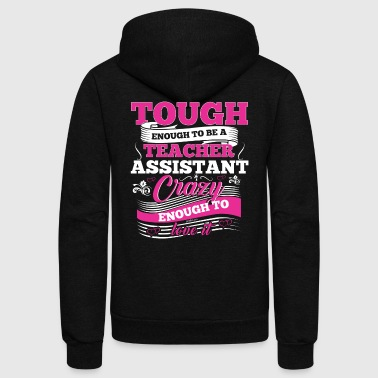 The Teacher Assistant Preschool Kindergarten Tee - Unisex Fleece Zip Hoodie