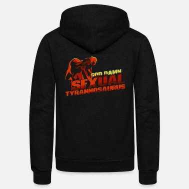 Sexuality Sexual Tyrannosaurus - Unisex Fleece Zip Hoodie