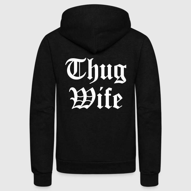 THUG WIFE - Unisex Fleece Zip Hoodie