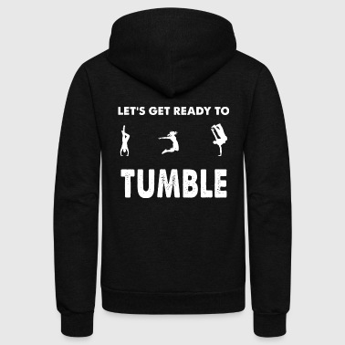 Tumble - Let's get ready to tumble - Unisex Fleece Zip Hoodie