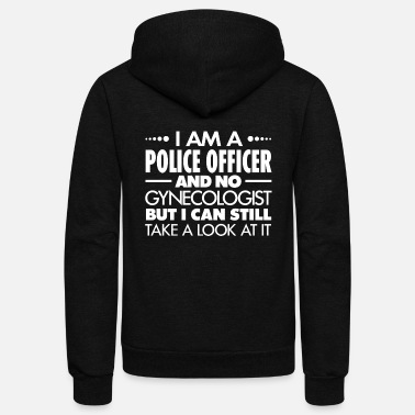 Police Officer POLICE OFFICER - Gynecologist - Unisex Fleece Zip Hoodie