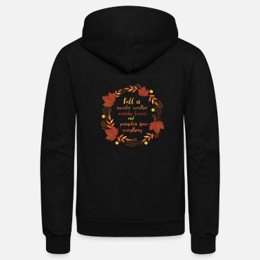 Fall Fall is... - Unisex Fleece Zip Hoodie