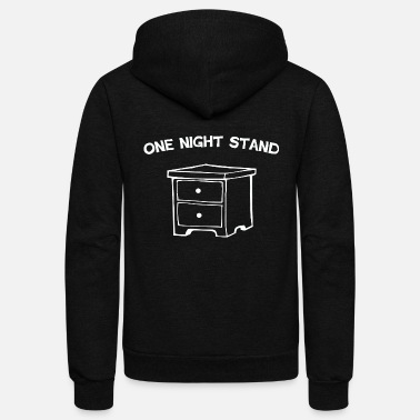 Stand One Night Stand - One Night Stand - Unisex Fleece Zip Hoodie