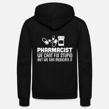 Pharmacy Pharmacist - pharmacist - pharmacy - Unisex Fleece Zip Hoodie