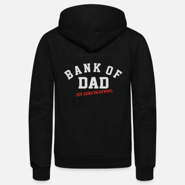 Bank BANK OF DAD - Unisex Fleece Zip Hoodie
