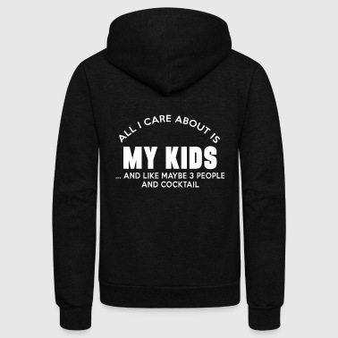 Kid - all i care about is my kids and like maybe - Unisex Fleece Zip Hoodie