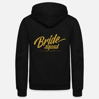 Bachelorette Bride - Bride Squad Gift Wedding Bachelorette Pa - Unisex Fleece Zip Hoodie