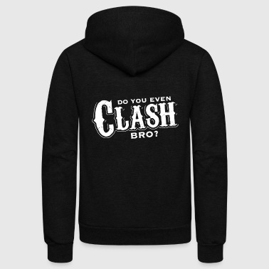 Clash of clans - Do you Clash Bro - Unisex Fleece Zip Hoodie