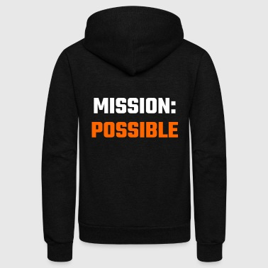 Mission - Mission Possible - Unisex Fleece Zip Hoodie