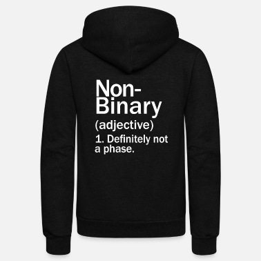 Binary Non Binary Definition T shirt Funny LGBTQIA Pride - Unisex Fleece Zip Hoodie