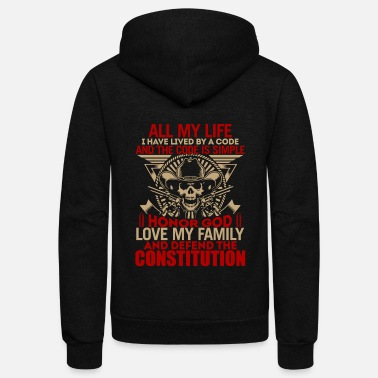 Constitution Quote Honor God Love My Family Defend The Constitution - Unisex Fleece Zip Hoodie