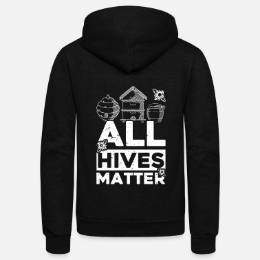All Hives Matter Bee Beekeeper Honey Insect Gift - Unisex Fleece Zip Hoodie