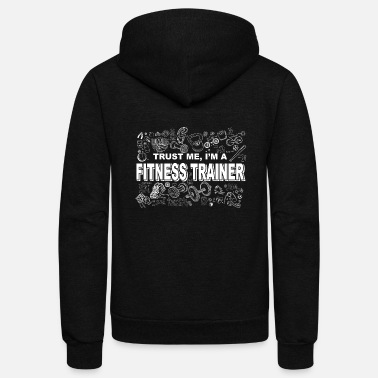 I'm a Fitness Trainer - Unisex Fleece Zip Hoodie