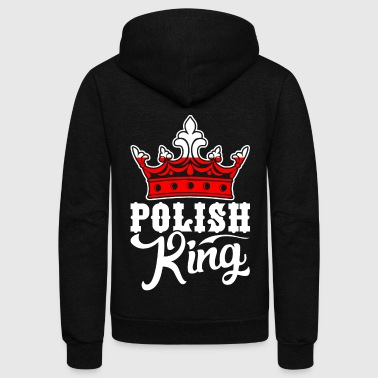 Polish King Tshirt - Unisex Fleece Zip Hoodie