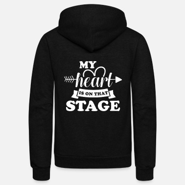 Stage My heart is on that stage - Unisex Fleece Zip Hoodie