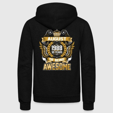 August 1988 30 Years Of Being Awesome - Unisex Fleece Zip Hoodie