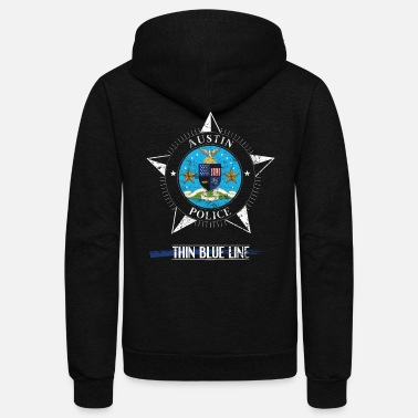 Police Police T Shirt Police Gifts Austin Texas Police Shirt - Unisex Fleece Zip Hoodie