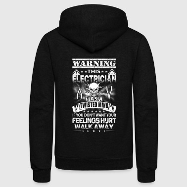 Electrician Electrician Warning This Carpenter Has A Twisted Mind - Unisex Fleece Zip Hoodie