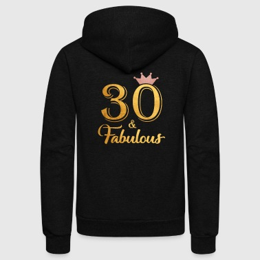 30 Fabulous Queen Shirt 30th Birthday Gifts - Unisex Fleece Zip Hoodie