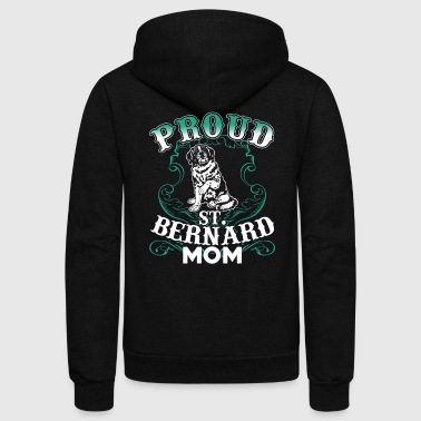 PROUD ST BERNARD MOM SHIRT - Unisex Fleece Zip Hoodie