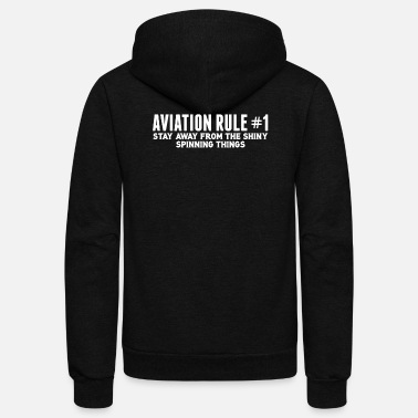 Aviation Aviation Rule Stay Away From Spinning Things - Unisex Fleece Zip Hoodie