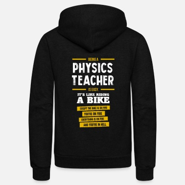 Funny Physics Physics teacher - Unisex Fleece Zip Hoodie