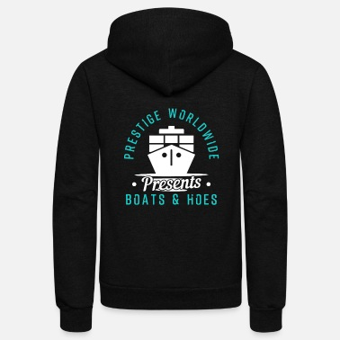 Boats And Hoes Prestige Worldwide Boats and Hoes - Unisex Fleece Zip Hoodie