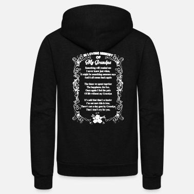 Loving In Loving Memory Of My Grandpa Shirt - Unisex Fleece Zip Hoodie