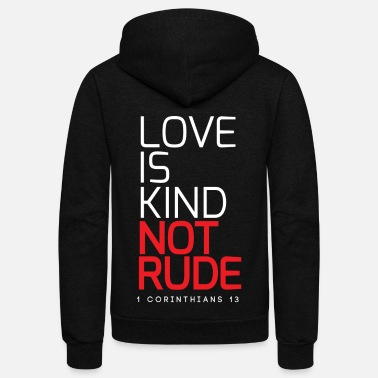 Couple Marriage Spiritual LOVE IS KIND NOT RUDE - Unisex Fleece Zip Hoodie