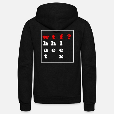 wtf(lex)? Simple saying-shirt. Gift Idea - Unisex Fleece Zip Hoodie
