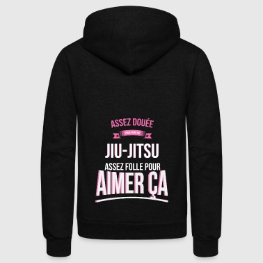 Jiu-Jitsu gifted mad woman gift - Unisex Fleece Zip Hoodie