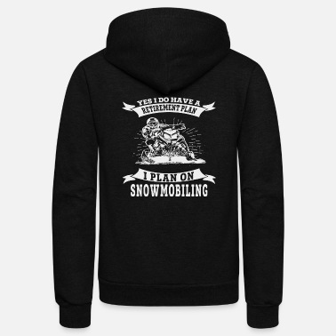 Ostalgie Snowmobile - I do have a retirement plan i plan - Unisex Fleece Zip Hoodie