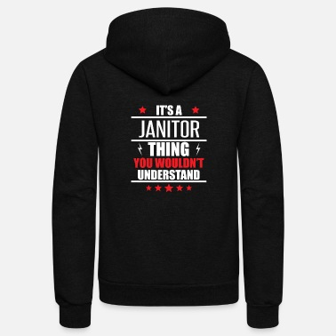 Janitor It's A Janitor Thing - Unisex Fleece Zip Hoodie