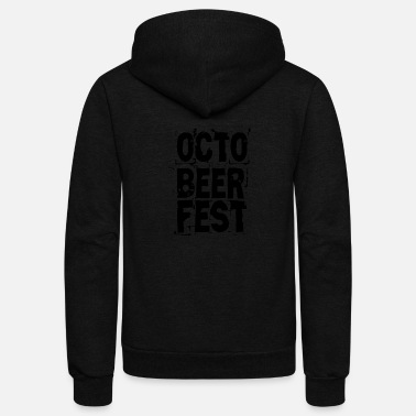 October OCTOBEER FEST OCTOBER - Unisex Fleece Zip Hoodie