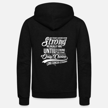 Lung Cancer Funny Fight Cancer - Lung Cancer - Unisex Fleece Zip Hoodie
