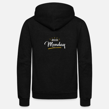 Monday Monday - Hello Monday - Unisex Fleece Zip Hoodie