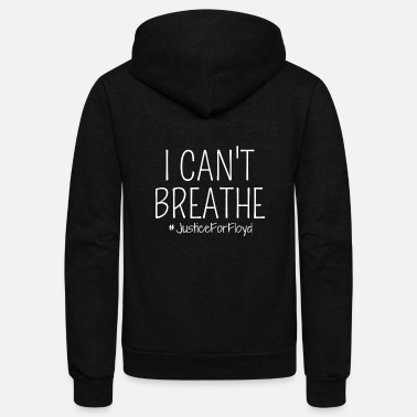 Black I Can't Breathe - Unisex Fleece Zip Hoodie