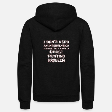 Ghost Ghost hunting - Unisex Fleece Zip Hoodie