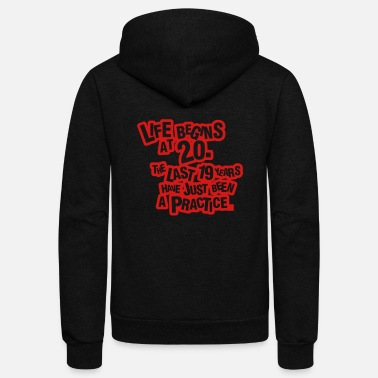 Bursdag Life begins at 20! - Unisex Fleece Zip Hoodie