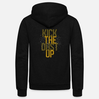 Kick the dust up - Unisex Fleece Zip Hoodie