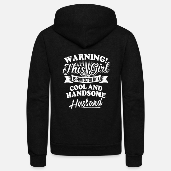 Husband Hoodies & Sweatshirts - Husband - This girl is protected by her husband - Unisex Fleece Zip Hoodie black
