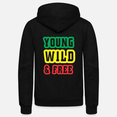 Wild Young wild and free - Unisex Fleece Zip Hoodie
