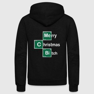 Merry Christmas Bitch Chemical Periodic Table - Unisex Fleece Zip Hoodie