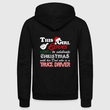 This Girl Celebrate Christmas With TruckDriver Dad - Unisex Fleece Zip Hoodie
