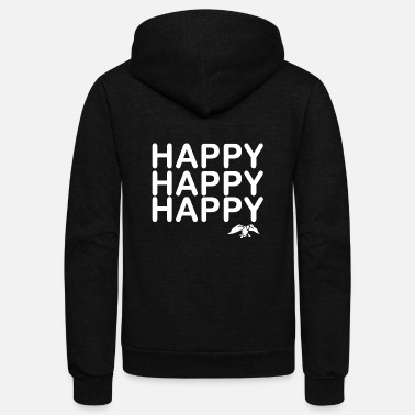 Happiness Happy happy happy - Unisex Fleece Zip Hoodie